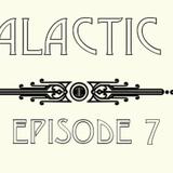 CBC Galactic Radio Ep. 7