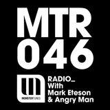 MTR046 with Mark Eteson & Angry Man