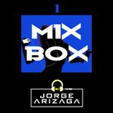 Mix Box 1 Semana : Dj Jorge Arizaga (Somebody Else).