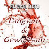 Reparto Lento pres. 'Langsam & Gewaltsam' Vol. 1
