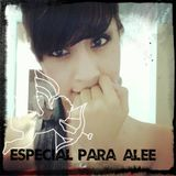 Especial Para Alee ;)