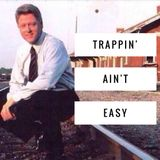 Trappin Ain't Easy - live mix