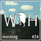 WAH Mixtape 24 - Morning