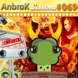 AnbroK Sessions 069