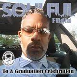 Soulful Flight to Graduation Celebration