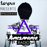 Tayni Presents =∆= Tunesmania Radio 03