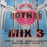 MOTHER MIX 3