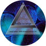 anton bykov - hello strange podcast #142