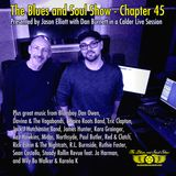 The Blues and Soul Show - Chapter 45 - featuring Dan Burnett in a Calder Live Session