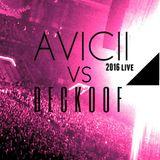 Avicci vs DECKOOF LIVE 2016 High Audio Definition