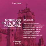 MORELOS EN LA HORA NACIONAL - 7 de DICIEMBRE DE 2014