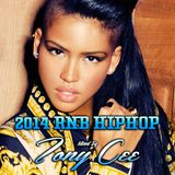 2014 RNB/HIPHOP (Mixed By Tony Cee)