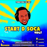 DJ ShakerHD - Start D Soca Vol1 (Soca 2018 Mix)