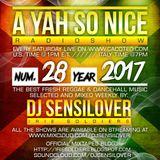 AYSN WEEKLY RADIOSHOW #28/17 FRESH DANCEHALL - DJ SENSILOVER