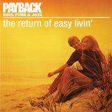 The Return of Easy Livin'