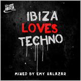 Ibiza Loves Techno - Vol. 01 /  Mixed by Emy Salazar