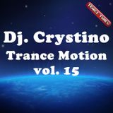 DJ. CRYSTINO - Trance Motion vol. 15