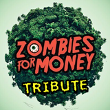 Zombies For Money Tribute