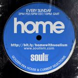 "Kelvin K -  ""Home"" with Soulism -  Mix 06.06.14"