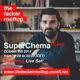 Superchema Special Closing Set at The Facker Rooftop