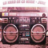 Go Hard - June Showcase