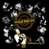 The Black Sunday Live #10 - GROVER WASHINGTON Jr.