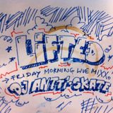 Lifted: Friday Morning Live Mix (2011)