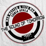 MAD MASTER & TITO MAN Pres. THE SOUND OF TOMORROW 003 TITO MAN SPECIAL SET Live On Vicious Radio