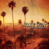 CALIFORNIA WITH LOVE By DiMano & Thomas Splett Lazy Days and Funky Nights