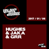 Unlike Sessions - 2017 jan 06 - Hughes / Jaka / Grrr