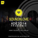 Robert Feelgood ft Jollygood MC- Amsterdam Dance Event 2014