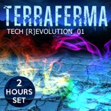 TERRAFERMA - Tech [R]evolution 01