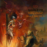 """GIO Ep. #213 """"Killing Witches"""" Drum & Bass Vol.4"""