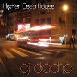 DJ Dacha - Higher Deep House - DL080