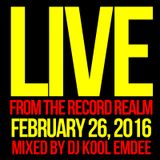 Live From The Record Realm, Feb. 26, 2016