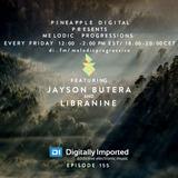 Melodic Progressions Show @ DI.FM Episode 155 - Jayson Butera & Libranine
