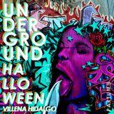 UNDERGROUND HALLOWEEN - VILLENA HIDALGO ( LIVE SESSION )