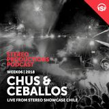 WEEK06_18 Chus & Ceballos live from Stereo Showcase Chile