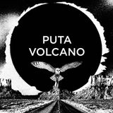 We Are Puta Volcano and These Are Our Favorite Grooves