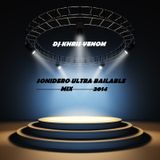 SONIDERO MIX ULTRA BAILABLE 2014 BY DJ KHRIS VENOM