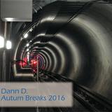 Dann D.  - Autumn Breakbeat Session 2016