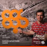 Vaden - 24.06.18 Garage Inflections @ Megapolis FM