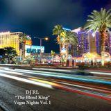 """DJ RL """"The Blend King"""" Vegas Nights Vol 1"""
