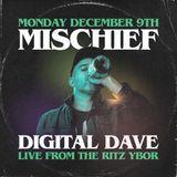 Digital Dave Live At Mischief Mondays @ The Ritz (Tampa, FL) 12.9.19