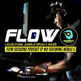 The Flow Sessionz Podcast Episode #2