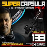 #SuperCapsulaMix - #Volumen 133 - by @DjMikeRaymond