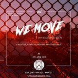 Darker Than Wax Presents: We Move w/ Funk Bast*rd & Space Ghost - 15th April 2018