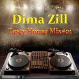 Dima Zill - Tasty House Mix#01