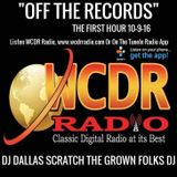 OFF THE RECORDS 1ST HOUR - SUNDAY OCTOBER 9, 2016