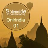 Solénoïde - Onirindia 01 > Ghazal, Makyo, Shankar, Sheila Chandra, GUO, Midival Punditz, Asa-Chang..